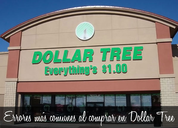 Errores al comprar en Dollar Tree