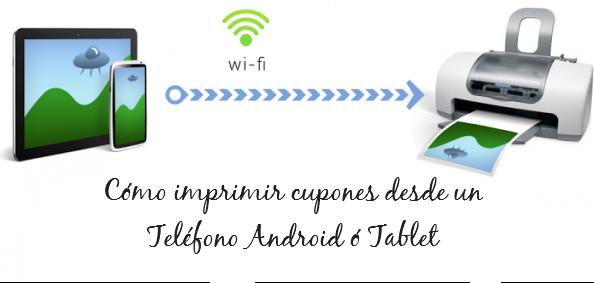 Como-imprimir-cupones Cómo imprimir cupones desde un Teléfono Android ó Tablet