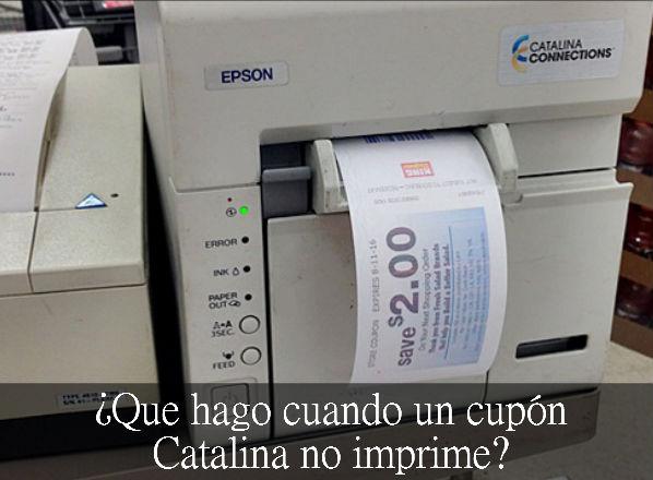 ¿Que hago cuando un cupón Catalina no imprime?