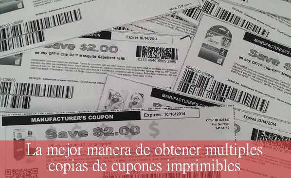 La mejor manera de obtener multiples copias de cupones imprimibles