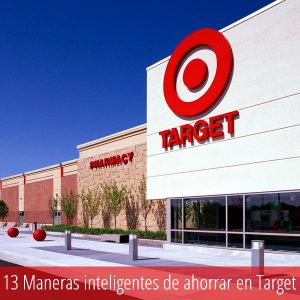 13 Maneras inteligentes de ahorrar en Target