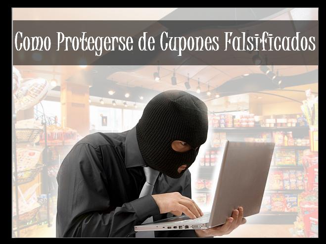 Como-protegerse-de-Cupones-Falsificados Como protegerse de cupones falsificados